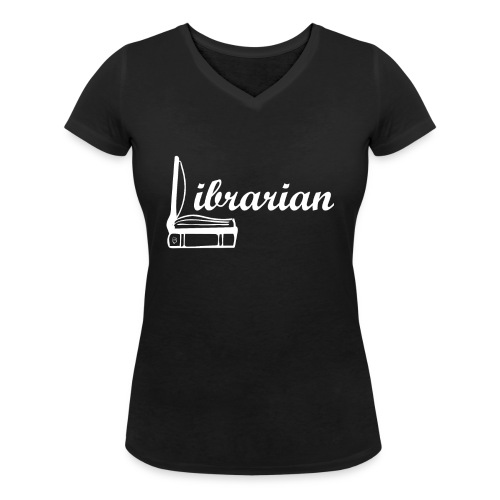 0325 Librarian Librarian Cool design - Women's Organic V-Neck T-Shirt by Stanley & Stella