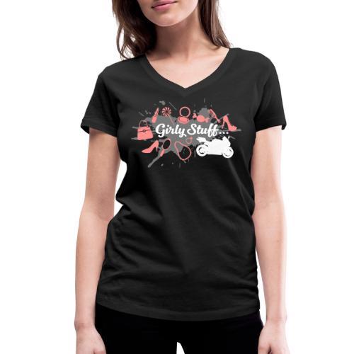 Girly Stuff - Motorcycle included - Stanley & Stellan naisten v-aukkoinen luomu-T-paita