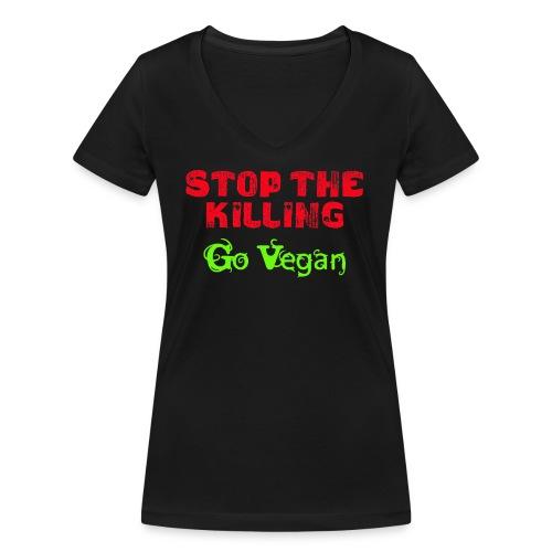 Stop The Killing - Go Vegan - Frauen Bio-T-Shirt mit V-Ausschnitt von Stanley & Stella