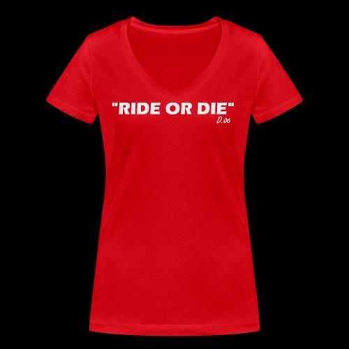 Ride or die (blanc) - T-shirt bio col V Stanley & Stella Femme