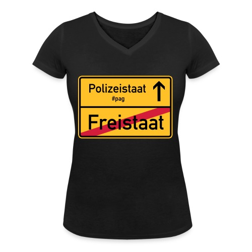 Freistaat Bayern Polizeistaat - Frauen Bio-T-Shirt mit V-Ausschnitt von Stanley & Stella