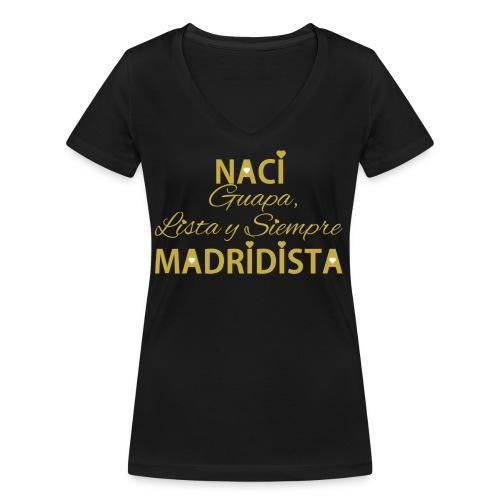 Guapa lista y siempre Madridista - T-shirt ecologica da donna con scollo a V di Stanley & Stella