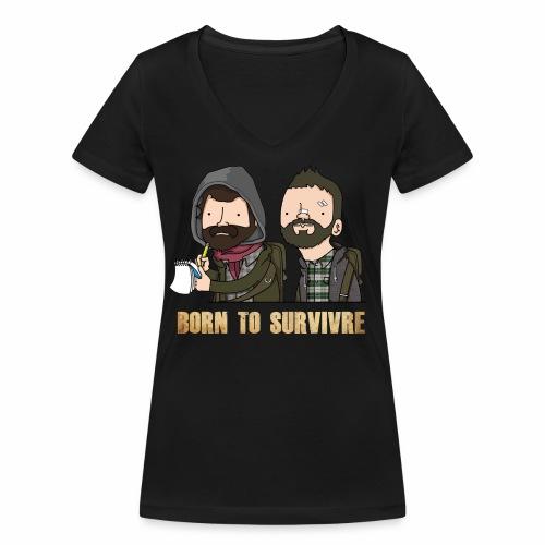 Born to Survivre - T-shirt bio col V Stanley & Stella Femme
