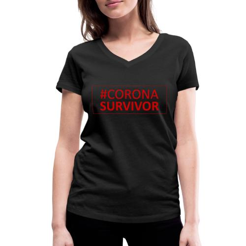 Corona Virus Survivor - Women's Organic V-Neck T-Shirt by Stanley & Stella