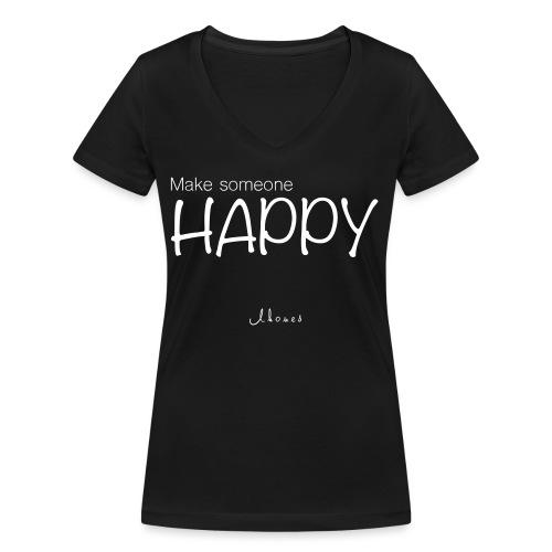 MAKE SOMEONE HAPPY - Women's Organic V-Neck T-Shirt by Stanley & Stella