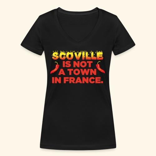 Chili T-Shirt Scoville is not a town in France - Frauen Bio-T-Shirt mit V-Ausschnitt von Stanley & Stella