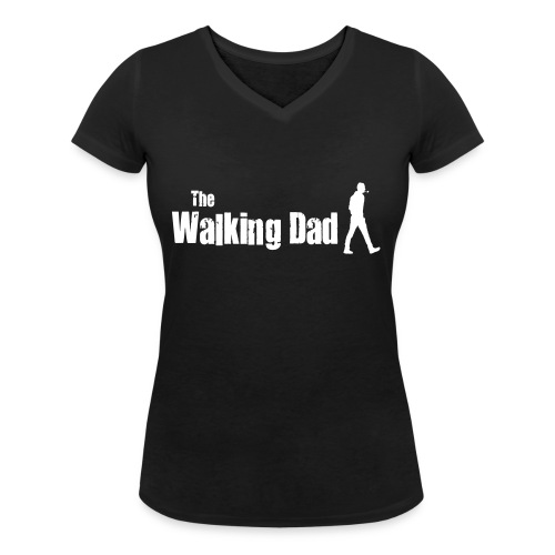 the walking dad white text on black - Women's Organic V-Neck T-Shirt by Stanley & Stella
