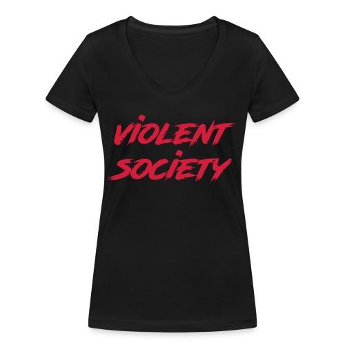 Violent Society - Frauen Bio-T-Shirt mit V-Ausschnitt von Stanley & Stella
