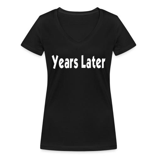 Bandname Years Later weiß - Frauen Bio-T-Shirt mit V-Ausschnitt von Stanley & Stella