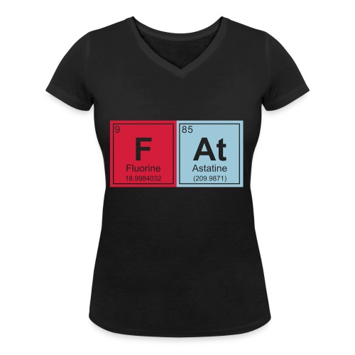 Geeky Fat Periodic Elements - Women's Organic V-Neck T-Shirt by Stanley & Stella