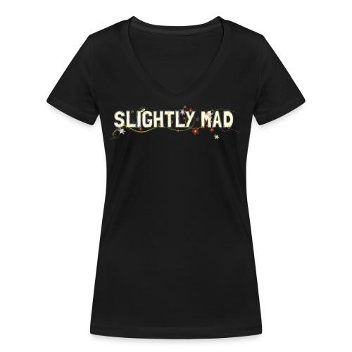 slightly mad - Vrouwen bio T-shirt met V-hals van Stanley & Stella