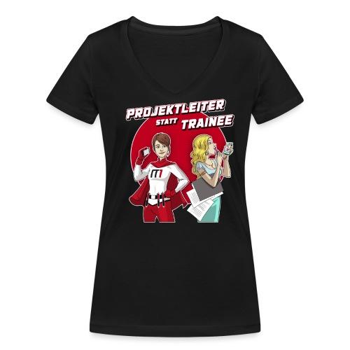 Projektleiter statt Train - Frauen Bio-T-Shirt mit V-Ausschnitt von Stanley & Stella