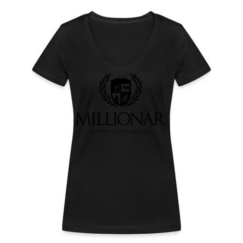 Millionär ohne Ausbildung Shirt - Frauen Bio-T-Shirt mit V-Ausschnitt von Stanley & Stella