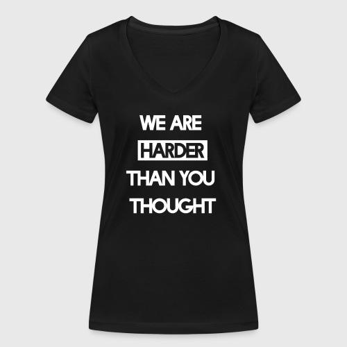 We Are Harder (White) - Frauen Bio-T-Shirt mit V-Ausschnitt von Stanley & Stella