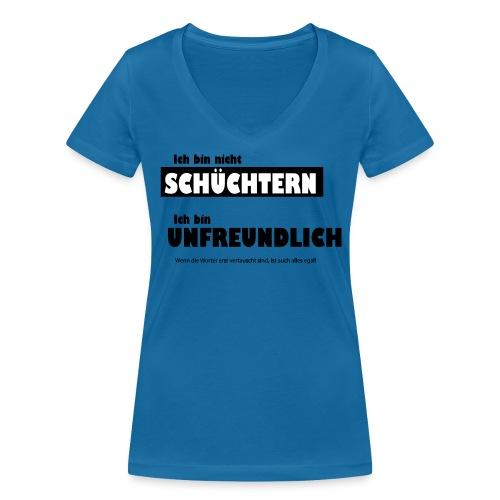 Unfreundlich oder schüchtern - Frauen Bio-T-Shirt mit V-Ausschnitt von Stanley & Stella