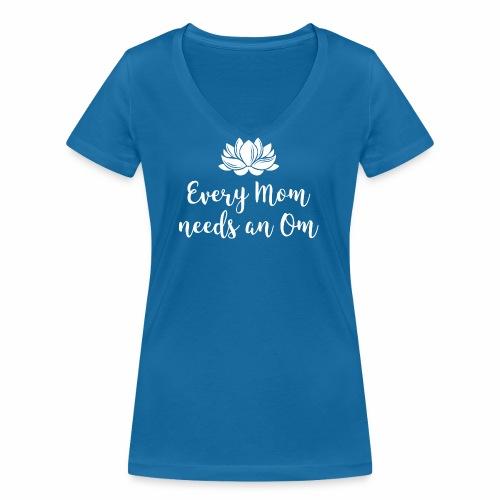 Every Mom needs an Om - Frauen Bio-T-Shirt mit V-Ausschnitt von Stanley & Stella