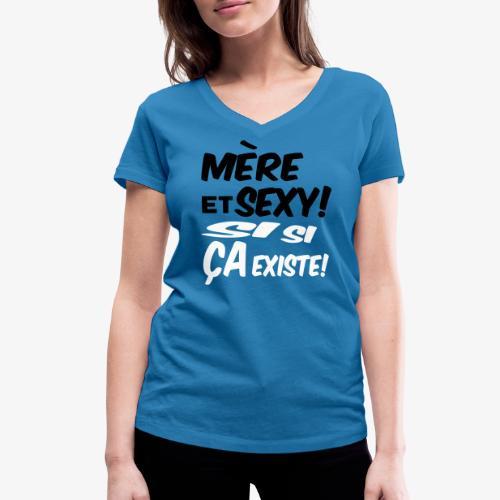 Maman et sexy sur t-shirts,sweats et tasses,mugs - T-shirt bio col V Stanley & Stella Femme