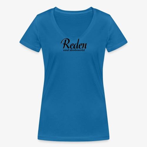 Reden ... - Frauen Bio-T-Shirt mit V-Ausschnitt von Stanley & Stella