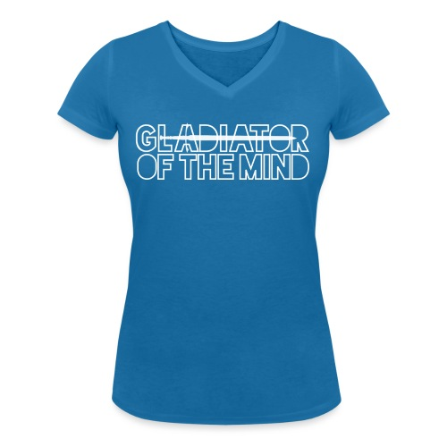 Gladiator Of The Mind - Women's Organic V-Neck T-Shirt by Stanley & Stella