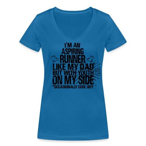 I'm an aspiring runner like my DAD but with youth - Frauen Bio-T-Shirt mit V-Ausschnitt von Stanley & Stella