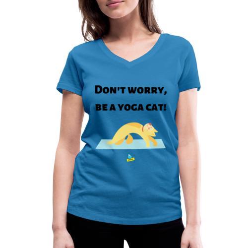 Yoga cat! - T-shirt ecologica da donna con scollo a V di Stanley & Stella