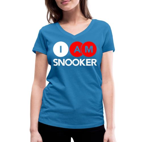 I AM SNOOKER - Women's Organic V-Neck T-Shirt by Stanley & Stella