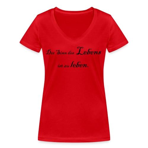 Der Sinn des Lebens - Frauen Bio-T-Shirt mit V-Ausschnitt von Stanley & Stella
