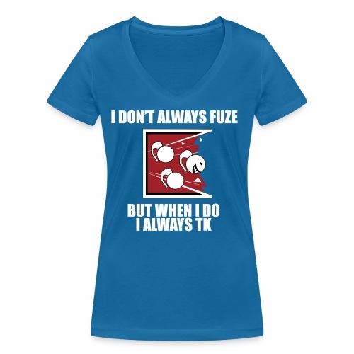 i always TK :) - Women's Organic V-Neck T-Shirt by Stanley & Stella
