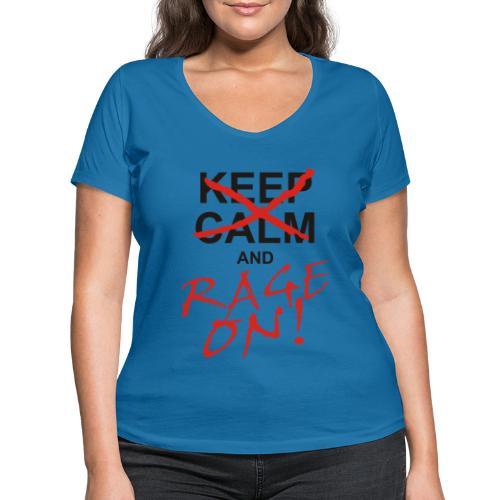 KEEP CALM and RAGE ON black - Frauen Bio-T-Shirt mit V-Ausschnitt von Stanley & Stella
