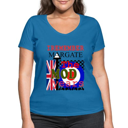 REMEMBER MARGATE - THE MOD YEARS 1960's - Women's Organic V-Neck T-Shirt by Stanley & Stella