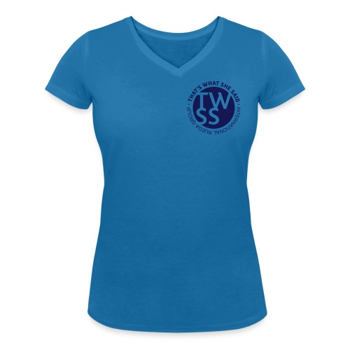 TWSS logo - That's What She Said - International - Frauen Bio-T-Shirt mit V-Ausschnitt von Stanley & Stella