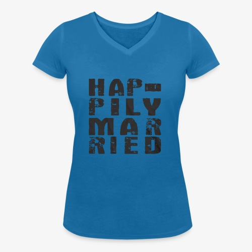 HAPPILY MARRIED - Women's Organic V-Neck T-Shirt by Stanley & Stella