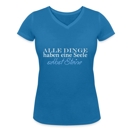Alle Dinge haben eine Seele png - Frauen Bio-T-Shirt mit V-Ausschnitt von Stanley & Stella