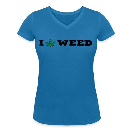I LOVE WEED - Women's Organic V-Neck T-Shirt by Stanley & Stella