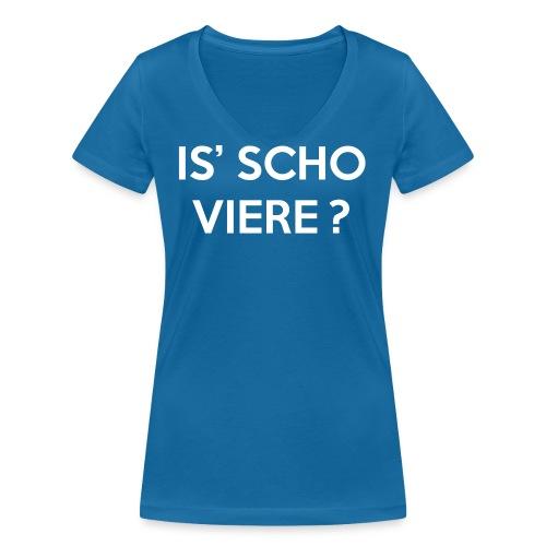 Is scho Viere | White - Frauen Bio-T-Shirt mit V-Ausschnitt von Stanley & Stella