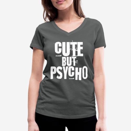cute but psycho - Frauen Bio-T-Shirt mit V-Ausschnitt von Stanley & Stella