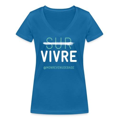 Vivre plutôt que survive - T-shirt bio col V Stanley & Stella Femme