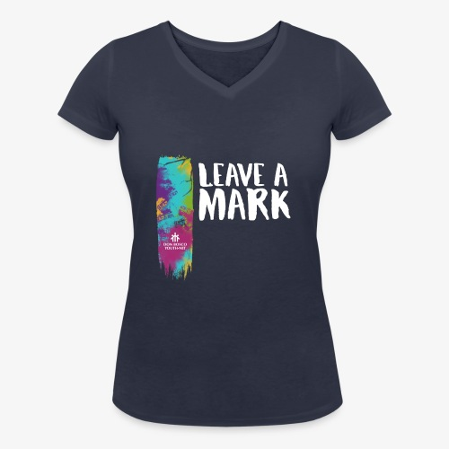 Leave a mark - Women's Organic V-Neck T-Shirt by Stanley & Stella