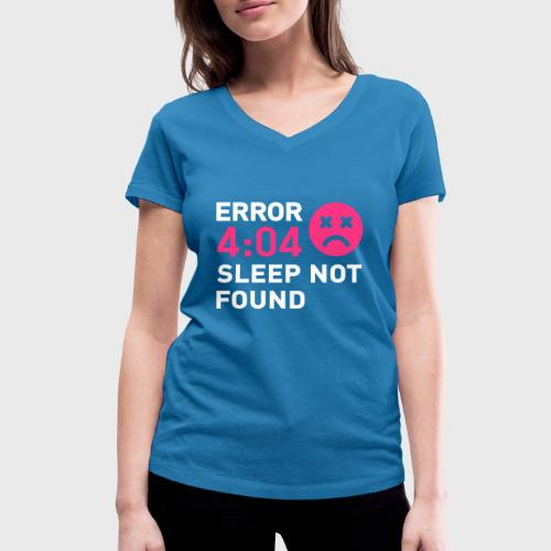 Error 404 Sleep not found - T-shirt bio col V Stanley & Stella Femme