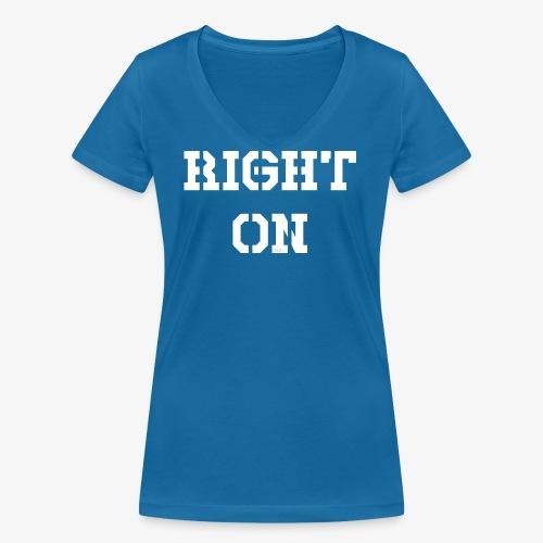 Right On - white - Frauen Bio-T-Shirt mit V-Ausschnitt von Stanley & Stella