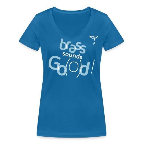 Brass sounds God - Frauen Bio-T-Shirt mit V-Ausschnitt von Stanley & Stella