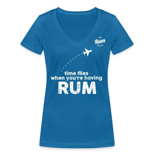 TIME FLIES WHEN YOU'RE HAVING RUM - Women's Organic V-Neck T-Shirt by Stanley & Stella