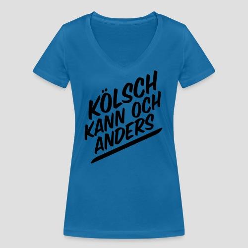 Kölsch kann auch anders - Frauen Bio-T-Shirt mit V-Ausschnitt von Stanley & Stella