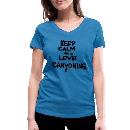 keep calm and love canyoning - Frauen Bio-T-Shirt mit V-Ausschnitt von Stanley & Stella