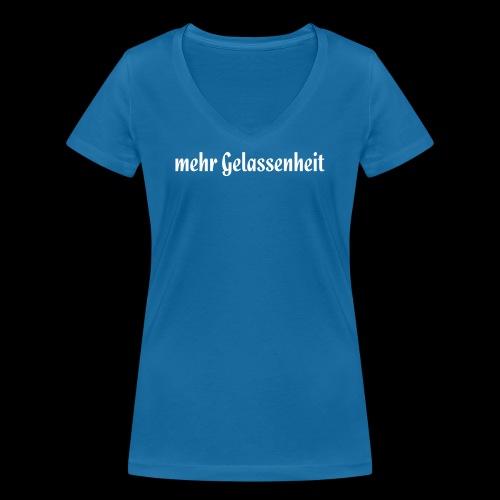 Mehr Gelassenheit - Frauen Bio-T-Shirt mit V-Ausschnitt von Stanley & Stella