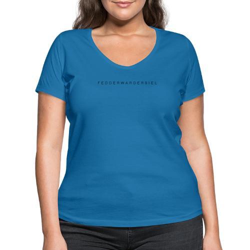 Fedderwardersiel Schrift - Frauen Bio-T-Shirt mit V-Ausschnitt von Stanley & Stella