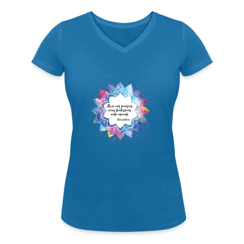 Citation positive de Bouddha - T-shirt bio col V Stanley & Stella Femme