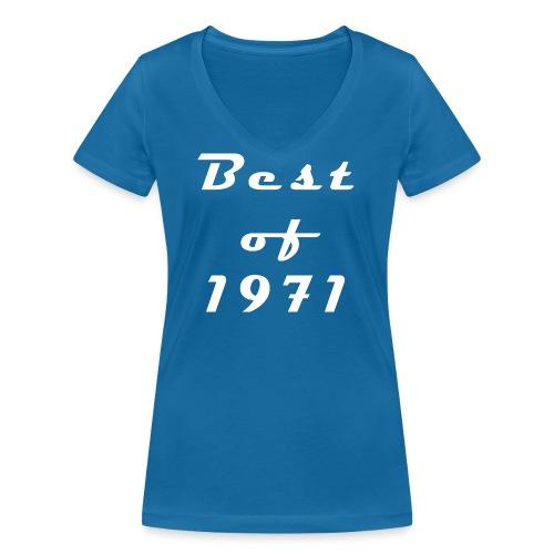 Best of 1971 - Frauen Bio-T-Shirt mit V-Ausschnitt von Stanley & Stella