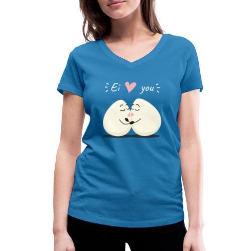 Ei LOVE You - Frauen Bio-T-Shirt mit V-Ausschnitt von Stanley & Stella