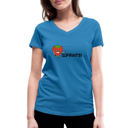 Eat More Fruits! strawberry - Women's Organic V-Neck T-Shirt by Stanley & Stella